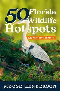 50 Florida Wildlife Hotspots photo №1