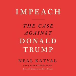 Impeach - The Case Against Donald Trump (Unabridged) photo №1