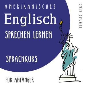 Amerikanisches Englisch sprechen lernen (Sprachkurs für Anfänger) Foto №1