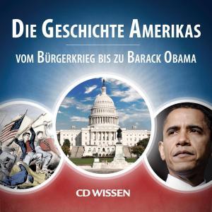CD WISSEN - Die Geschichte Amerikas Foto №1