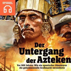 Der Untergang der Azteken