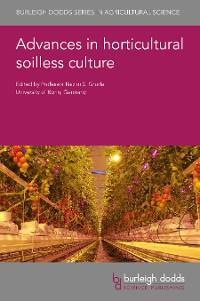 Advances in horticultural soilless culture