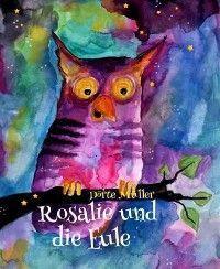 Rosalie und die Eule Foto №1