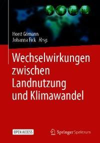Wechselwirkungen zwischen Landnutzung und Klimawandel Foto №1