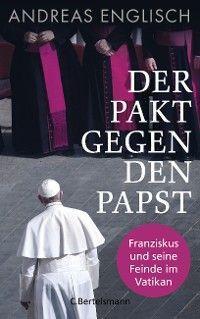 Der Pakt gegen den Papst Foto №1