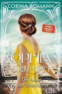 Die Farben der Schönheit – Sophias Triumph