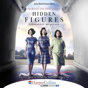 Hidden Figures - Unerkannte Heldinnen - Afroamerikanische Mathematikerinnen in der NASA (Ungekürzt) Foto №1