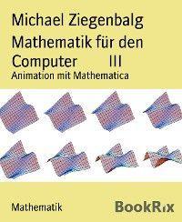 Mathematik für den Computer        III Foto №1