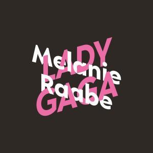 Melanie Raabe über Lady Gaga - KiWi Musikbibliothek, (Ungekürzte Autorinnenlesung) Foto №1