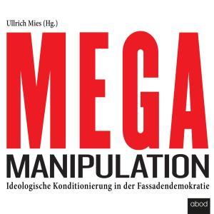 Mega-Manipulation Foto №1