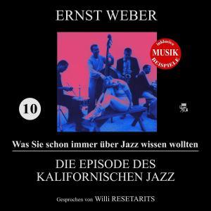 Die Episode des kalifornischen Jazz (Was Sie schon immer über Jazz wissen wollten 10) Foto №1