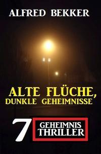 Alte Flüche, dunkle Geheimnisse: 7 Geheimnis Thriller Foto №1