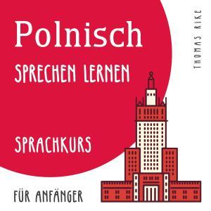 Polnisch sprechen lernen (Sprachkurs für Anfänger) Foto №1