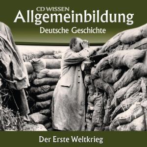 Deutsche Geschichte - Der Erste Weltkrieg Foto №1
