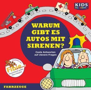 CD WISSEN - Junior - KIDS Academy - Warum gibt es Autos mit Sirenen? Foto №1