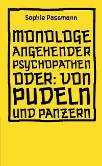 Monologe angehender Psychopathen Foto №1