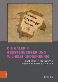 Die Galerie Gerstenberger und Wilhelm Grosshennig Foto №1