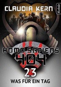 Homo Sapiens 404 Band 23: Was für ein Tag Foto №1