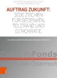 Auftrag Zukunft: 3000 Zeichen für Gedenken, Toleranz und Demokratie