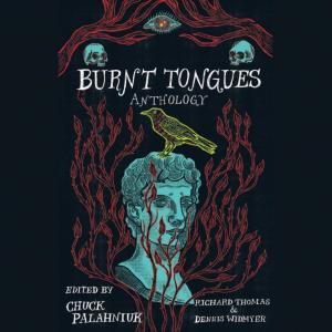 Burnt Tongues (Unabridged)