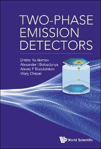 Two-Phase Emission Detectors photo №1