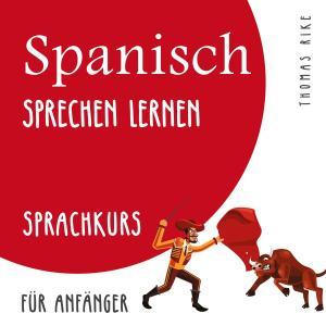 Spanisch sprechen lernen (Sprachkurs für Anfänger) Foto №1