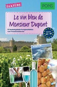 PONS Kurzgeschichten: Le vin bleu de Monsieur Dupont Foto №1