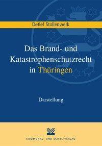 Das Brand- und Katastrophenschutzrecht in Thüringen