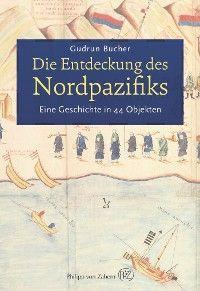 Die Entdeckung des Nordpazifiks