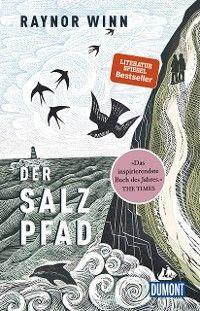 DuMont Welt-Menschen-Reisen Der Salz-Pfad