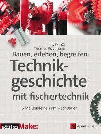 Bauen, erleben, begreifen:  Technikgeschichte mit fischertechnik photo 2