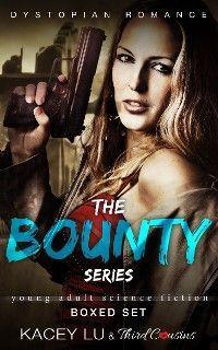 The Bounty Series - Boxed Set Dystopian Romance photo №1