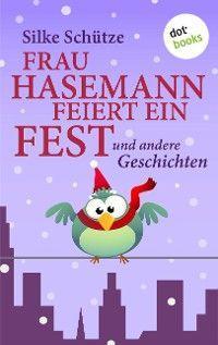 Frau Hasemann feiert ein Fest Foto №1