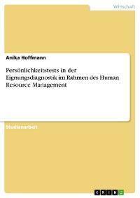 Persönlichkeitstests in der Eignungsdiagnostik im Rahmen des Human Resource Management Foto №1