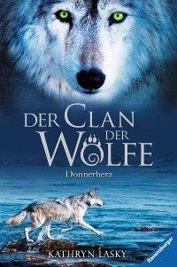 Der Clan der Wölfe 1: Donnerherz photo №1