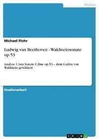 Ludwig van Beethoven - Waldsteinsonate op.53 photo №1