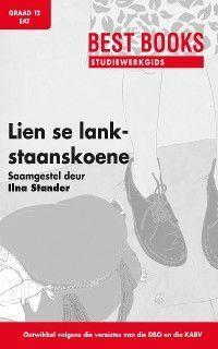 Best Books Studiewerkgids: Lien se lankstaanskoene vir Gr 12 EAT photo №1