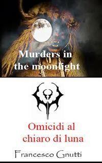 Omicidi al chiaro di luna Foto №1