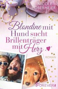 Blondine mit Hund sucht Brillenträger mit Herz Foto №1