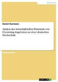 Analyse des wirtschaftlichen Potenzials von E-Learning-Angeboten an einer deutschen Hochschule Foto №1