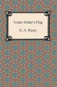 Under Drake's Flag photo №1