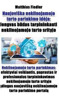 Naujoviška nekilnojamojo turto parinkimo idėja: lengvas būdas tarpininkauti nekilnojamojo turto srityje: Nekilnojamojo turto parinkimas photo №1