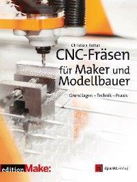 CNC-Fräsen für Maker und Modellbauer Foto 2