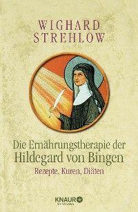 Die Ernährungstherapie der Hildegard von Bingen Foto №1