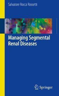 Managing Segmental Renal Diseases Foto №1