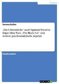 """""""Das Unheimliche"""" nach Sigmund Freud  in Edgar Allan Poes """"The Black Cat"""" und weitere psychoanalytische Aspekte photo №1"""