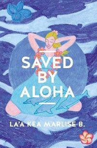 SAVED BY ALOHA photo №1