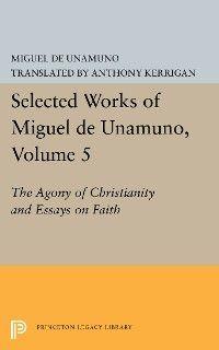Selected Works of Miguel de Unamuno, Volume 5 Foto №1