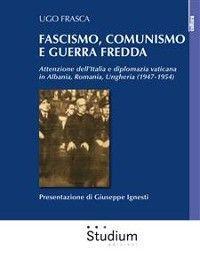 Fascismo, comunismo e Guerra Fredda Foto №1
