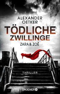 Zara und Zoë - Tödliche Zwillinge Foto №1